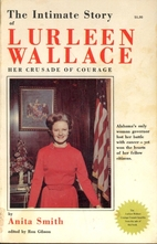 The intimate story of Lurleen Wallace;: Her…