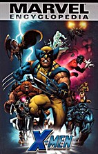 Marvel Encyclopedia: X-Men by Eric J.Moreels