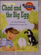 Chad and the Big Egg by Tara McDonald