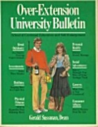 Over-Extension University Bulletin by Gerald…