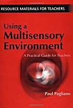 Using a Multisensory Enviroment by Paul…