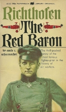Richthofen: The Red Baron by Emile C.…