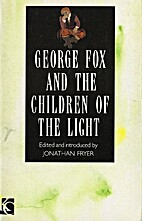 George Fox and the Children of the Light by…