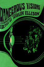 Dangerous Visions: 33 Original Stories by…