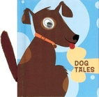 Dog Tales by Phoebe Bowser