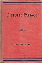 Disputed Passage by Lloyd C. Douglas