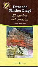 El camino del corazón by Fernando Sanchez…
