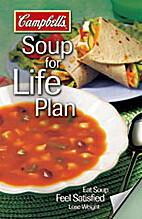 Campbell's Soup for Life Plan by Dr. Barbara…