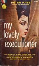 My Lovely Executioner by Rabe Peter