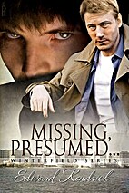 Missing, Presumed... (Winterfield, #3) by…
