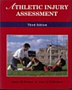Athletic Injury Assessment by J.M. Booher