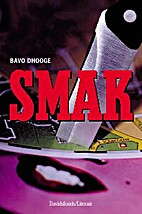 SMAK by Bavo Dhooge