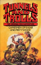 Gamesmen of Kasar and Mistywood (Tunnels and…