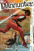 Manhunter Vol. 1: Street Justice (DC Comics)…