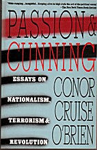 Passion and Cunning and Other Essays by…