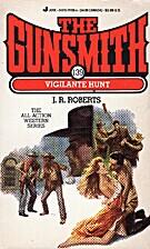 The Gunsmith 139: Vigilant (Gunsmith, The)…