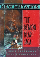 The New Mutants: The Demon Bear Saga by…