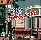 Retro Melbourne by Fred Mitchell