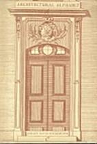 Architectural alphabet 1773 by Johann David…