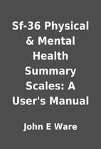 Sf-36 Physical & Mental Health Summary…