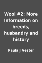 Wool #2: More Information on breeds,…