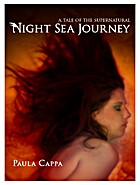 Night Sea Journey, A Tale of the…