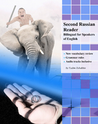 Second Russian Reader: Bilingual for…