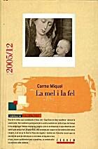 La mel i la fel by Carme Miquel