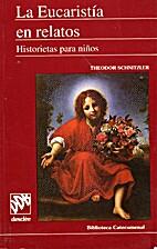 La Eucaristia en relatos: Historietas para…