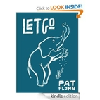 Let Go by Pat Flynn