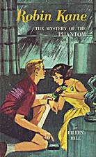 Robin Kane: The Mystery of the Phantom by…
