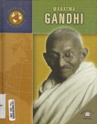 Mahatma Gandhi (Trailblazers of the Modern…