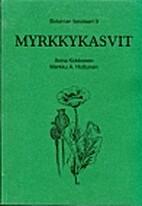 Myrkkykasvit by Anna Kokkonen