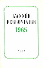 L'année ferroviaire 1965 by Collectif