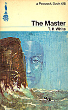 The Master by T. H. White