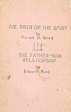 The Birth of the Spirit (and) The Father-Son…