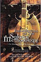 Fundamentals of the Salafee Methodology: An…