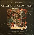 Glimt af et glemt Rom by Ole Askov Olsen
