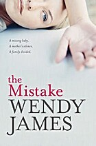The Mistake by Wendy James