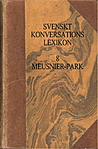 Svenskt Konversationslexikon 8,…
