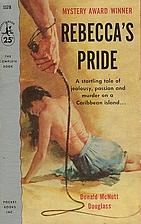 Rebecca's Pride by Donald McNutt Douglass