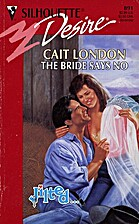 The Bride Says No by Cait London