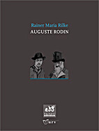 August Rodin by Rainer Maria Rilke