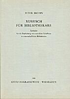 Russisch für Bibliothekare : Leitfaden für…