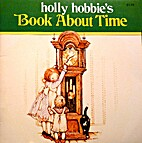 Holly Hobbie's Book About Time by Holly…