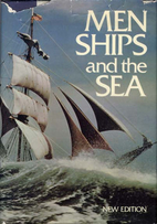 Men, Ships, and the Sea by Alan John…