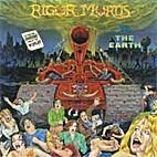 Rigor Mortis VS. the Earth by Rigor Mortis