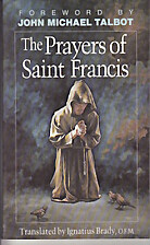 Prayers of Saint Francis by St. Francis of…