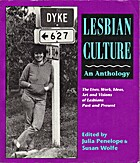 Lesbian Culture: An Anthology : The Lives,…