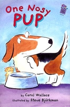 One Nosy Pup by Carol Wallace